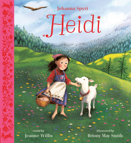 Heidi: Illustrated Gift Edition