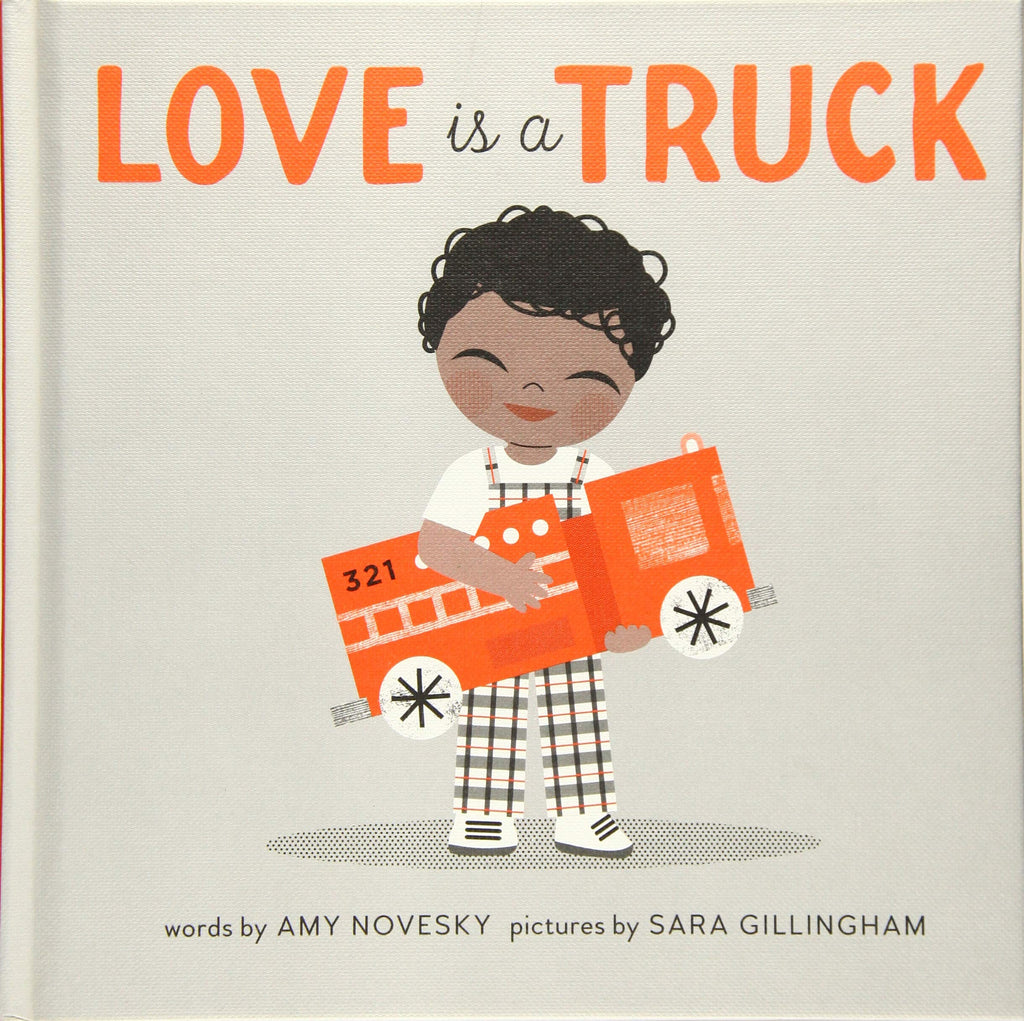 Love is a Truck, by Amy Novesky
