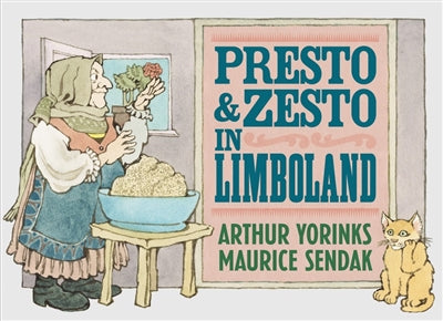 Presto and Zesto in Limboland, by Arthur Yorinks, Maurice Sendak