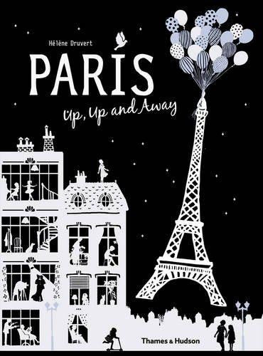【旅行世界】Paris Up, Up and Away, by Hélène Druvert