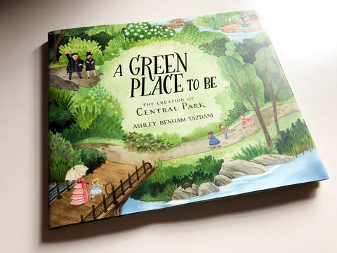 <看繪本論時事>  A Green Place to Be: The Creation of Central Park