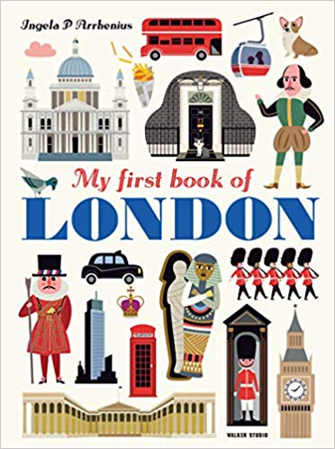 My First Book of London, by Ingela P. Arrhenius