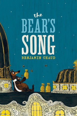The Bear's Song by Benjamin Chaud  *微瑕疵品