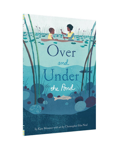 【春天繪本】Over and Under the Pond, by Kate Messner