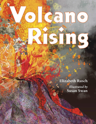 【STEAM繪本】Volcano Rising, by Susan Swan