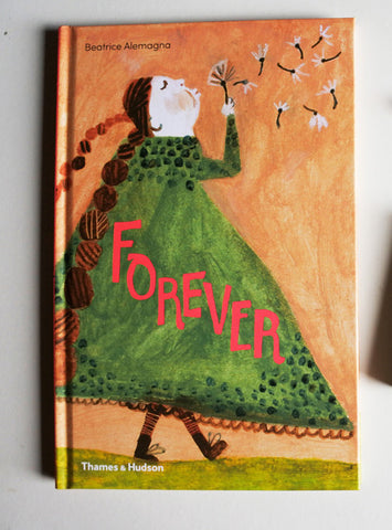 Forever, by Beatrice Alemagna