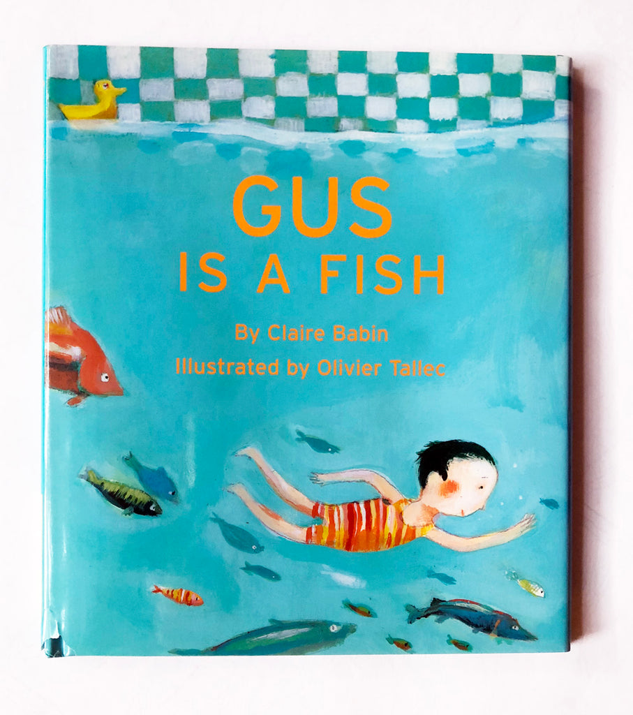 Gus is a Fish by Clare Babin, Olivier Tallec *書套角ㄧ撕痕
