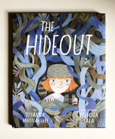 The Hideout, by Susanna Mattiangeli