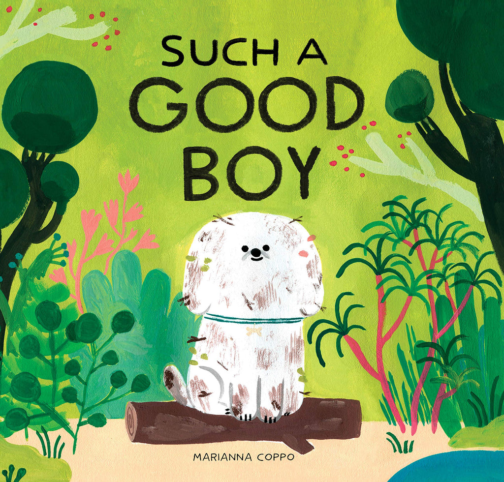 Such  a Good Boy, by Marianna Coppo