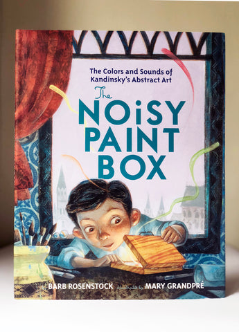 「現代藝術初體驗」The Noisy Paint Box: The Colors and Sounds of Kandinsky's Abstract Art