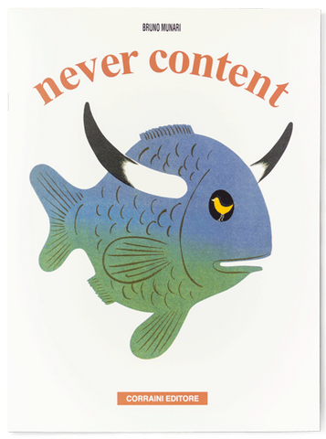 Never Content, by Bruno Munari
