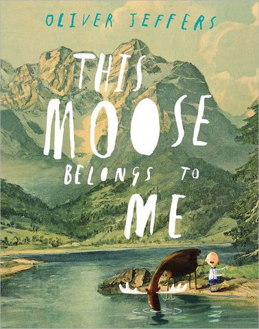 【STEM繪本】This Moose Belongs to Me, by Oilver Jeffers