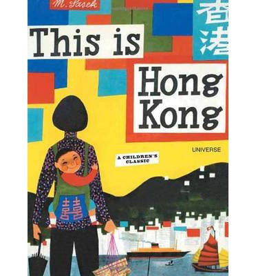 This is Hong Kong, by M. Šašek