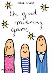 【Hervé Tullet Let's Play系列】THE GOOD MORNING GAME