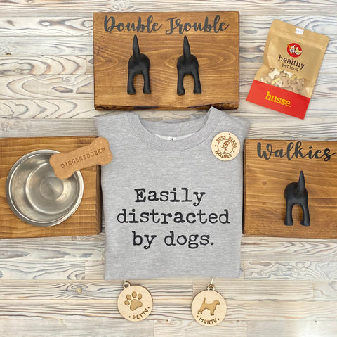 Easily Distracted By Dogs Hoodie Or Sweatshirt