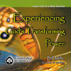 Experiencing God's Transforming Power