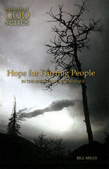 Hope for Hurting People: In the Shelter of His Presence