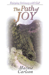 The Path of Joy: Enjoying Intimacy with God