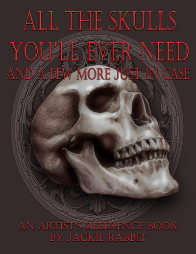 eBook All the Skulls You'll Ever Need Jackie Rabbit