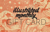 Gift Card Gift Card Illustrated Monthly