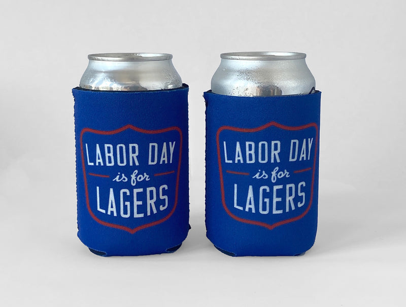 LABOR DAY IS FOR LAGERS NEOPRENE KOLDIE