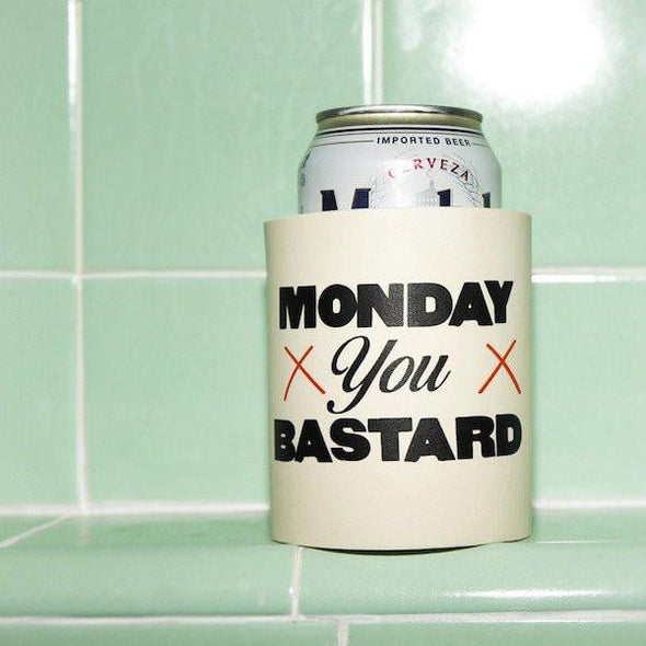 MONDAY YOU BASTARD FOAM KOLDIE - Beer Can Cooler - SUPERKOLDIE