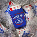 Beer Can Cooler - LABOR DAY IS FOR LAGERS NEOPRENE KOLDIE - SUPERKOLDIE