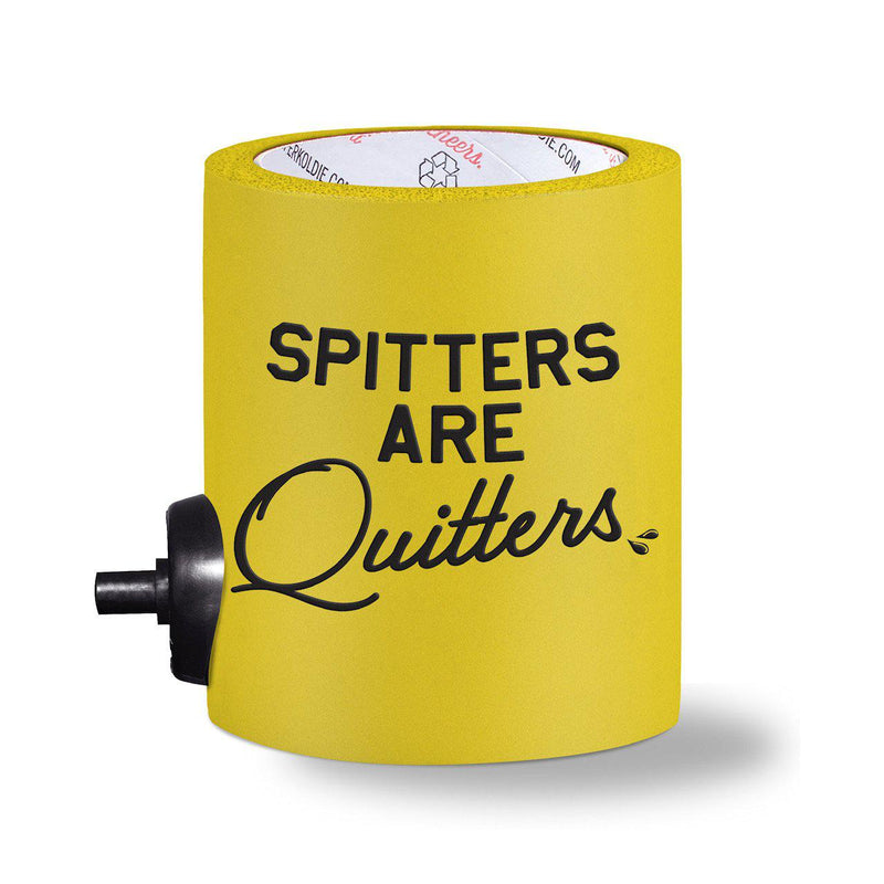 SPITTERS ARE QUITTERS FOAM KOLDIE w/ PARTY STARTER