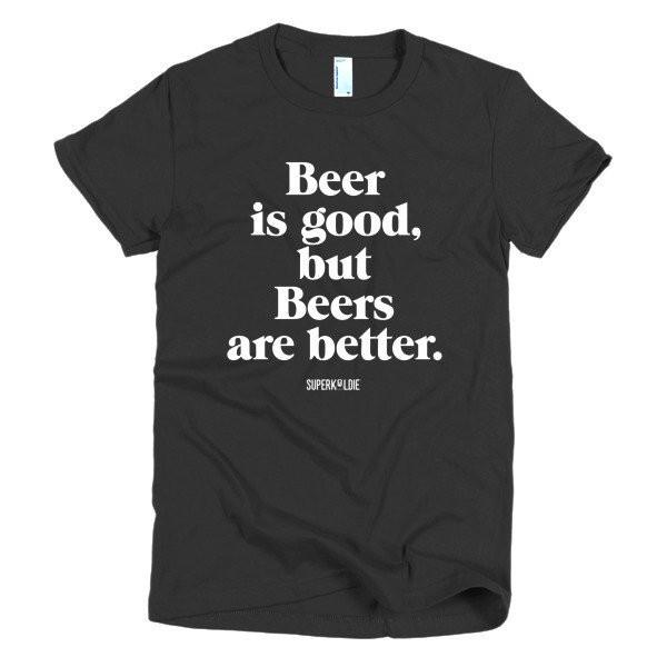 BEERS ARE BETTER WOMEN'S TEE-Tees-Black-S-SUPERKOLDIE