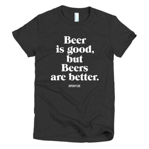 Beers Are Better Women's Black T-shirt