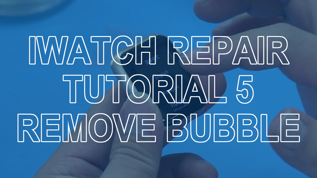 Apple watch screen repair tutorial 5: After eliminating the bubble, assemble the watch perfect