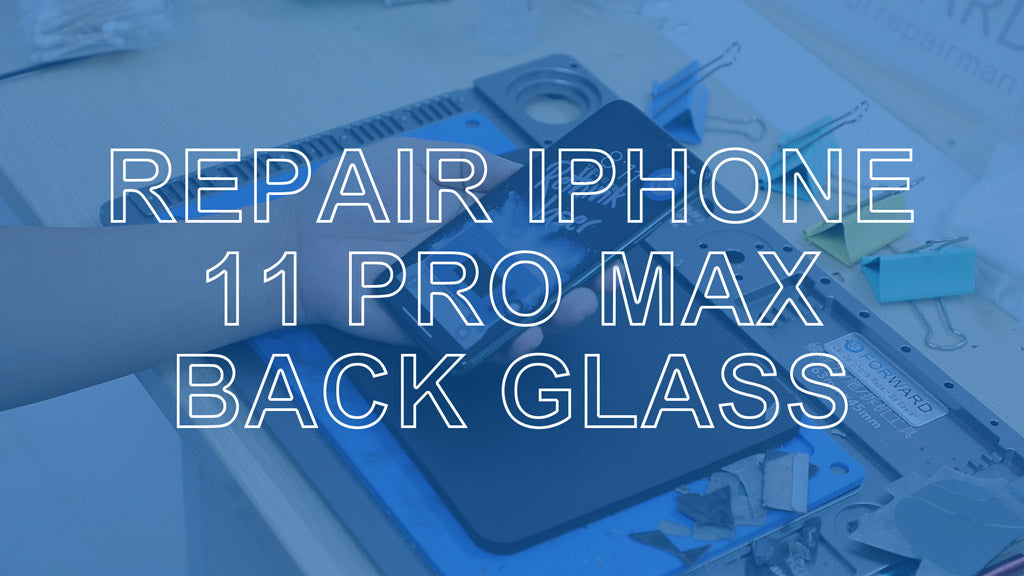 iPhone 11 Pro Max Back Glass Repair – Overcome The Toughest Glass
