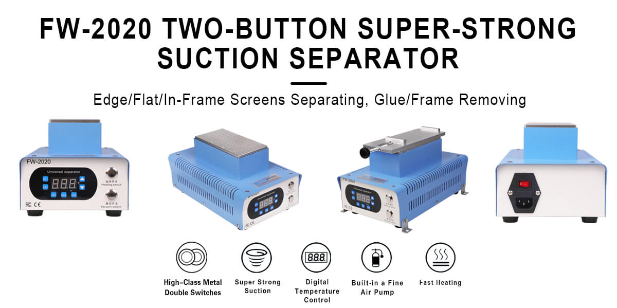 FW-2020 Two-Button Super-Strong Suction Separator For Edge/Flat Screens & In-Frame Separating
