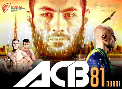 ABSOLUTE CHAMPIONSHIP BERKUT® [ACB] DUBAI ACB81 WEIGH-IN AND FIGHT NIGHT SCHEDULE