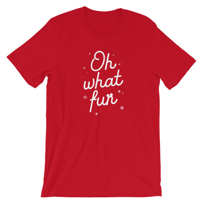 Christmas Oh What Fun Short-Sleeve Unisex T-Shirt