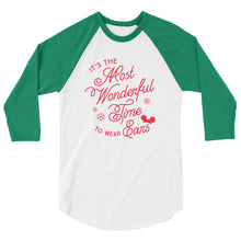 Load image into Gallery viewer, Christmas It's the Most Wonderful Time to Wear Ears 3/4 sleeve raglan shirt