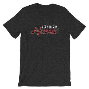 Christmas Very Merry Mama Short-Sleeve Unisex T-Shirt - Next Stop Main Street