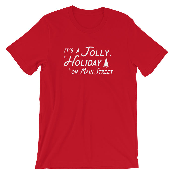 Christmas It's a Jolly Holiday on Main Street Unisex T-Shirt (more colors available) - Next Stop Main Street