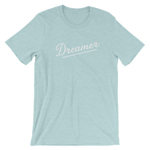 Dreamer Short-Sleeve Unisex T-Shirt (more colors available) - Next Stop Main Street