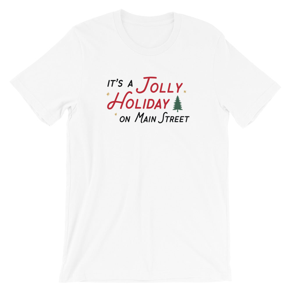 Christmas It's a Jolly Holiday on Main Street Unisex T-Shirt (more colors available)