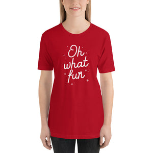Christmas Oh What Fun Short-Sleeve Unisex T-Shirt - Next Stop Main Street