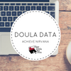 Doula Data - 7 Steps to Achieving Nirvana