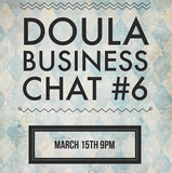 Doula Business Chat - Session #6 - Hot Topics