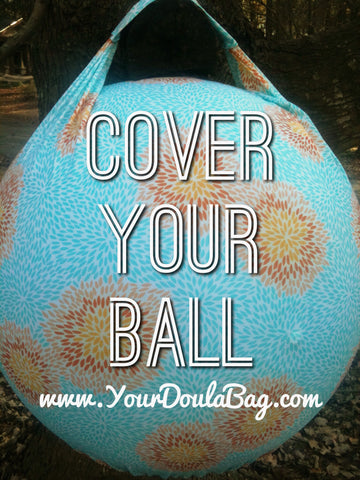 http://www.yourdoulabag.com/collections/labor-tools/products/birth-ball-cover