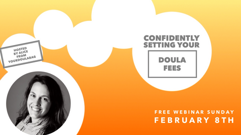 Setting Your Doula Fees With Confidence