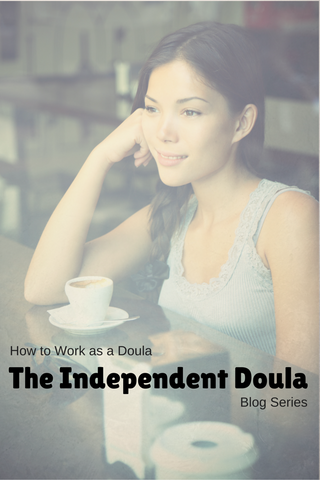 How to work as a Doula - The Independent Doula