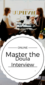 master the doula interview