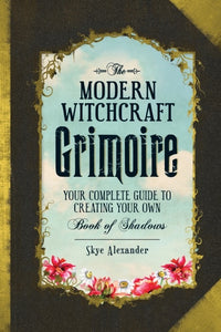 The Modern Witchcraft Grimoire Book