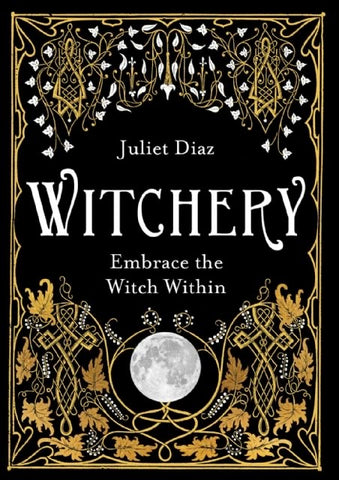 Witchery Book by Juliet Diaz