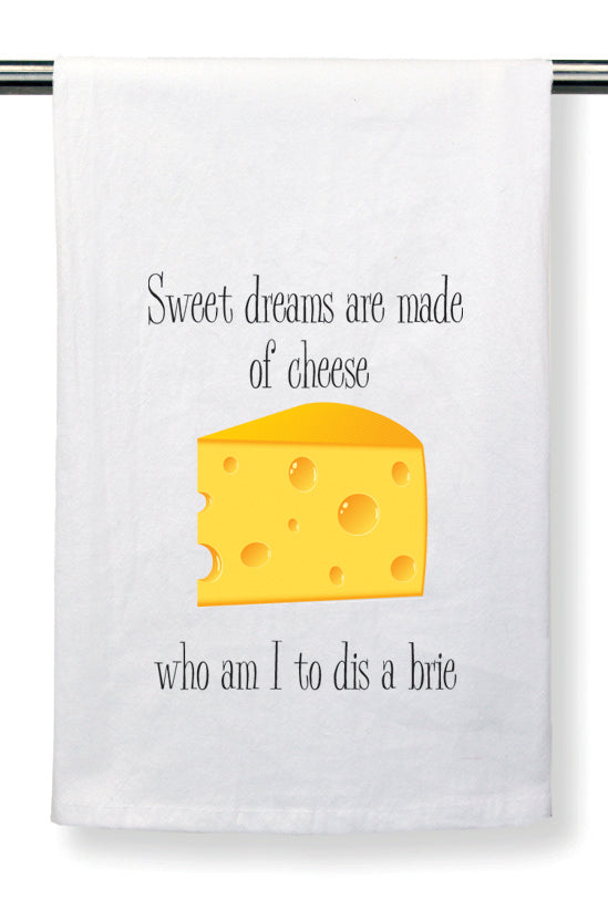 Flour Sack Towel by Mariasch Studios: Who Am I To Dis A Brie